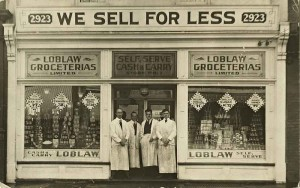 Loblaw Groceterias Limited, store No. 1, 2923 Dundas St. W., Toronto, Ontario, ca. 1919. Postcard. Source: Wikipedia Commons