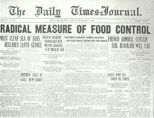 Image 3: newspaper front page – Caption: On 23 February 1917 the Lakehead learned that their war effort now included food control, Fort William Daily Times Journal Front Page, 23, February 1917.