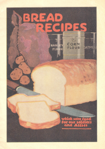 Image 4: Bread Recipes – Caption: The Canada Food Board sold recipe booklets such as Bread Recipes to homemakers for 5¢ each.